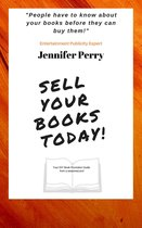 Boek cover Sell Your Books Today! van Jennifer Perry
