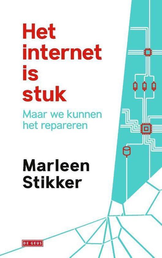 Het internet is stuk - Marleen Stikker | Fthsonline.com