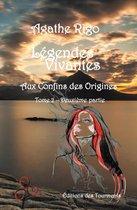 Légendes Vivantes - Tome 2 - Partie II