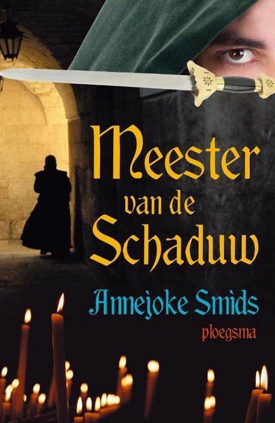 Ploegsma Meester van de schaduw. 10+ - Annejoke Smids  