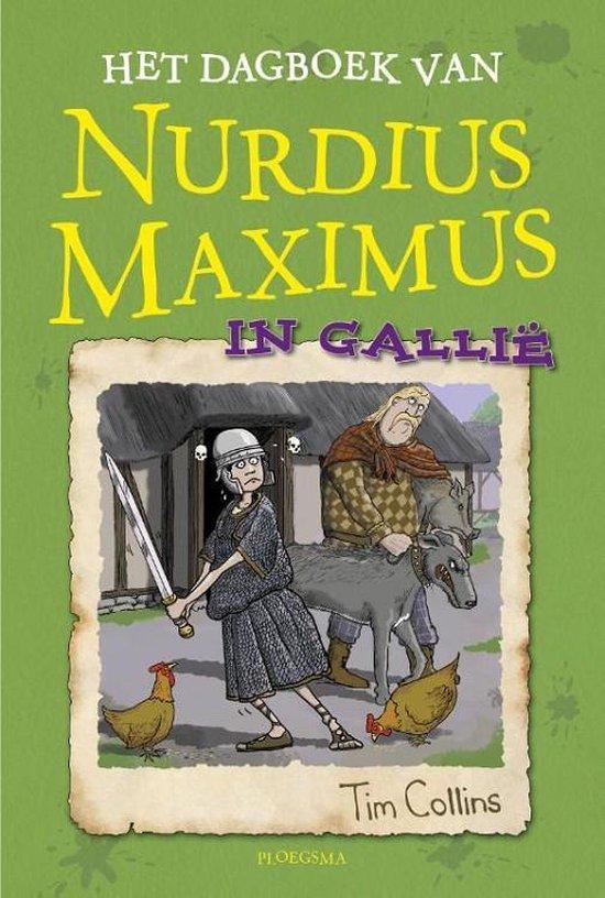 Nurdius Maximus - Het dagboek van Nurdius Maximus in Gallië - Tim Collins | Readingchampions.org.uk