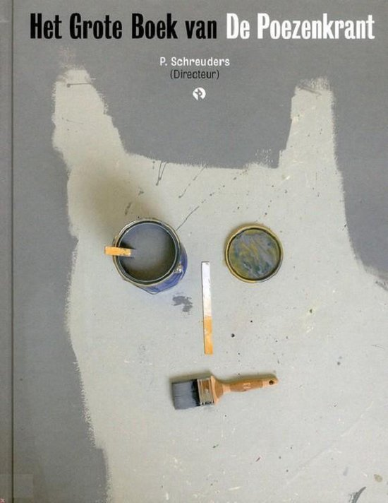 Het Grote Boek van De Poezenkrant - Piet Schreuders | Readingchampions.org.uk