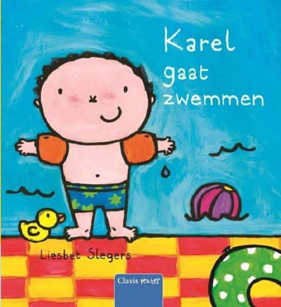 Karel - Karel gaat zwemmen - Liesbet Slegers |