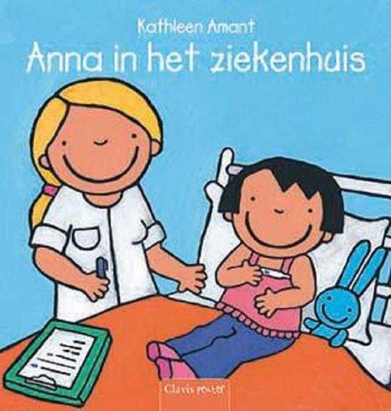 Anna in het ziekenhuis - Kathleen Amant |