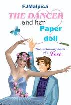 Boek cover The Dancer And Her Paper Doll van F.J. Malpica