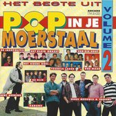 Het Beste Uit Pop In Je Moerstaal - Vol. 2 (2 CD's)