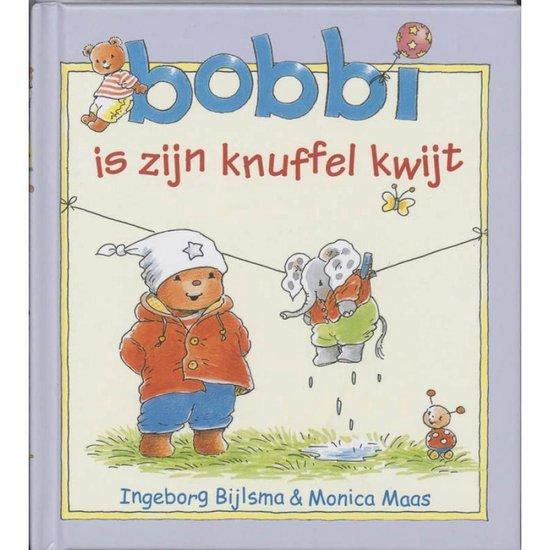 Bobbi 3 - Bobbi is zijn knuffel kwijt - Ingeborg Bijlsma |