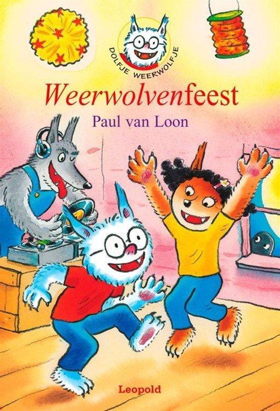 Boek cover Dolfje Weerwolfje 6 - Weerwolvenfeest van Paul van Loon (Hardcover)