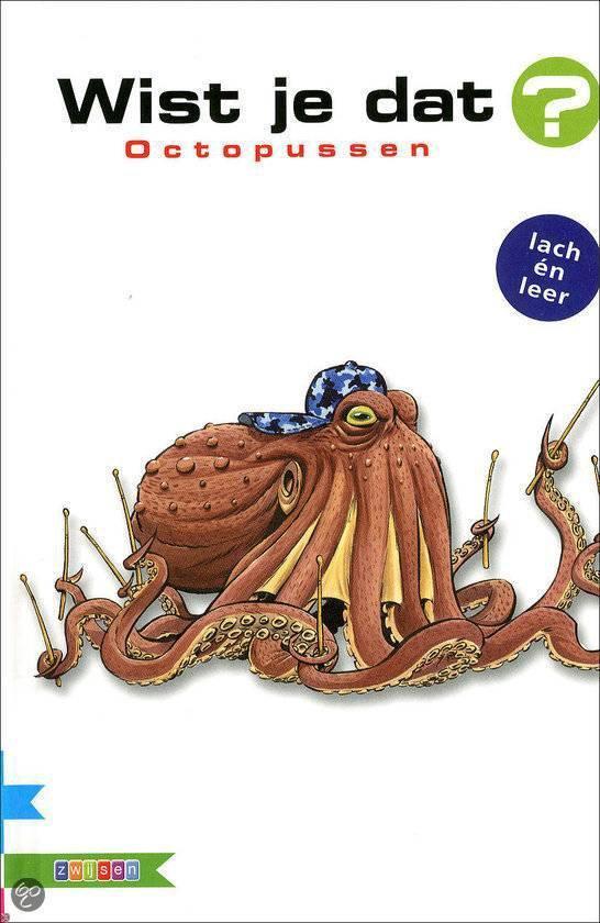 Wist je dat? - Octopussen - Alain M. Bergeron |