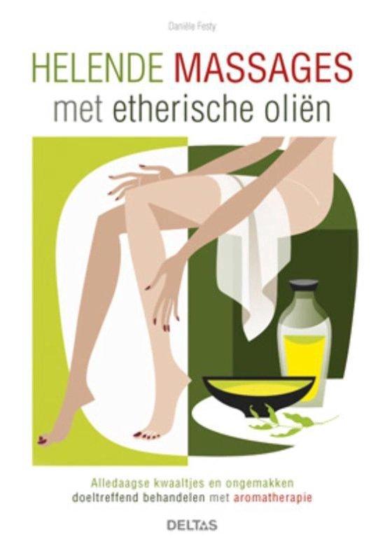 helende massages met etherische oliën - Danièle Festy |