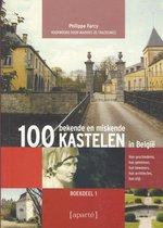 100 bekende en miskende kastelen in Belgie / 1