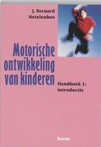 Motorische ontwikkeling van kinderen Handboek 1: introductie