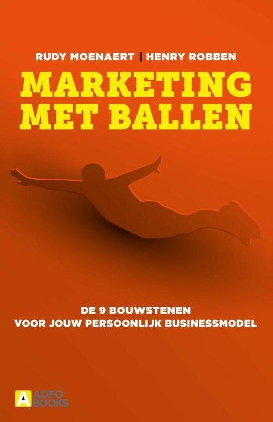 Marketing met ballen - Rudy Moenaert |