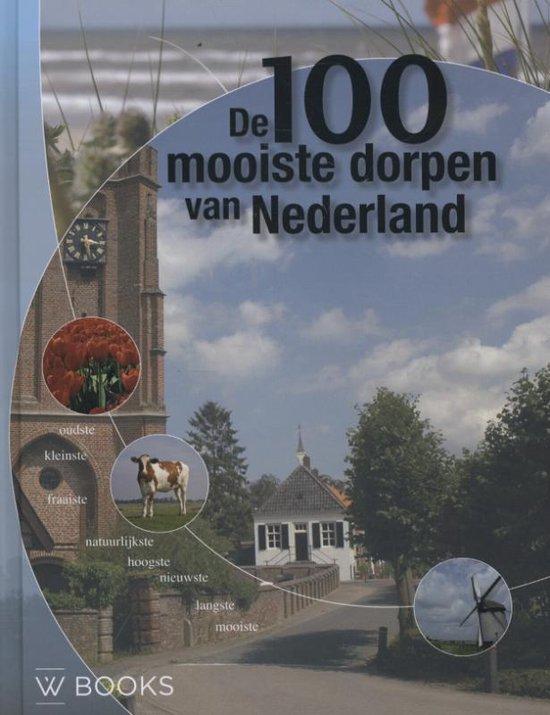 De 100 mooiste dorpen van Nederland - Elio Pelzers |