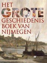 Het Grote Geschiedenis Boek Van Nijmegen