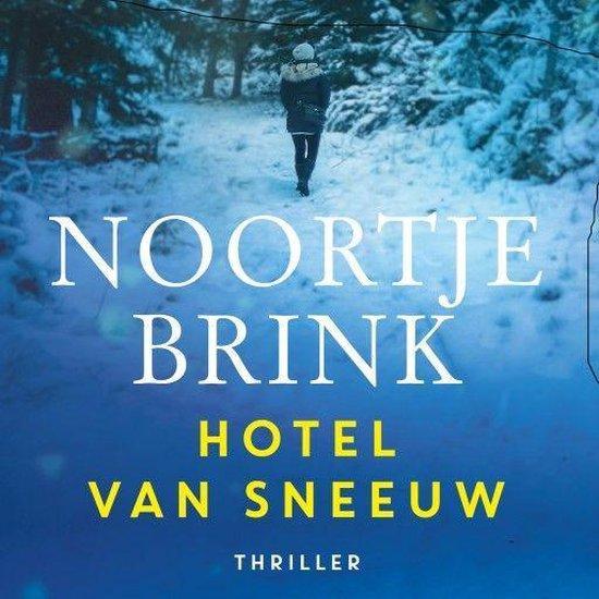 Boek cover Hotel van sneeuw van Noortje Brink (Onbekend)