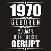 1969 Geboren 50 Jaar tot perfectie gerijpt
