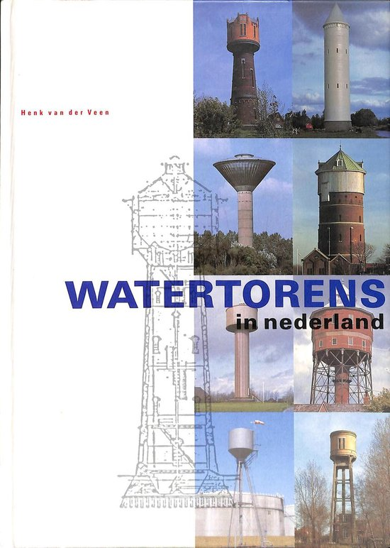 Watertorens in Nederland - Veen |