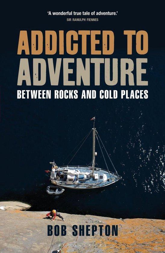 Addicted to Adventure