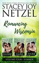 Romancing Wisconsin Volume IV (Summer Boxed Set)