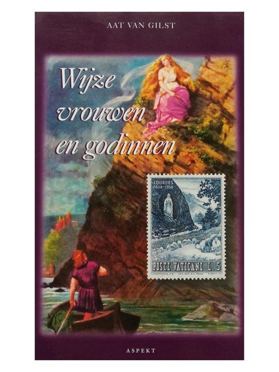 Cultuurcuriosa - Wijze vrouwen en godinnen - Aat van Gilst | Fthsonline.com