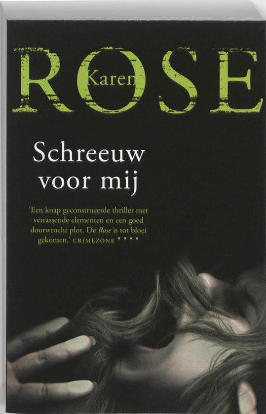 Schreeuw voor mij - Karen Rose   Fthsonline.com