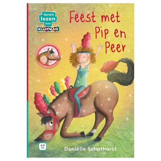 Leren lezen met Kluitman - Feest met Pip en Peer - Danielle Schothorst |