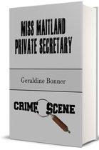 Miss Maitland Private Secretary (Illustrated)
