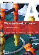 Wet Arbeidsmarkt in balans, Tekst & Toelichting