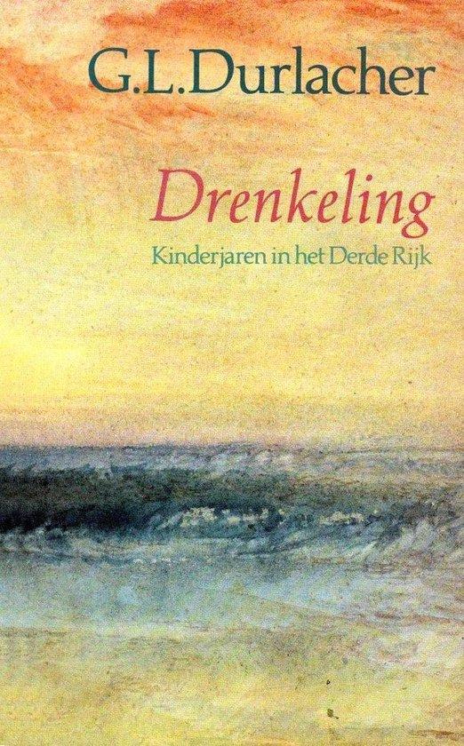 Drenkeling - Kinderjaren in het Derde Rijk - G.L. Durlacher |