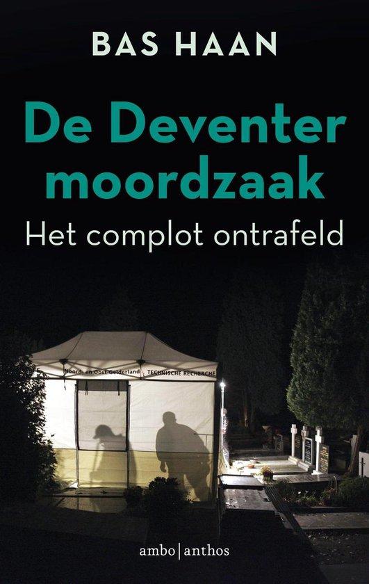 De Deventer moordzaak - Bas Haan pdf epub