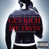 Get Rich Or Die Tryin'- The Origina