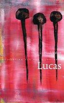 Belichting van het bijbelboek - Lucas