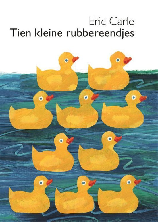 Tien kleine rubbereendjes kartonboekjes - Eric Carle  