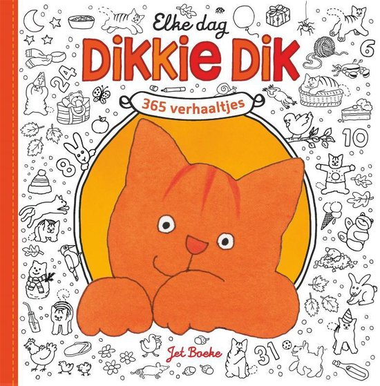 Boek cover Dikkie Dik - Elke dag Dikkie Dik van Jet Boeke (Hardcover)