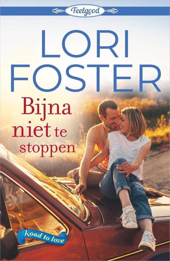 Bijna niet te stoppen - Lori Foster pdf epub