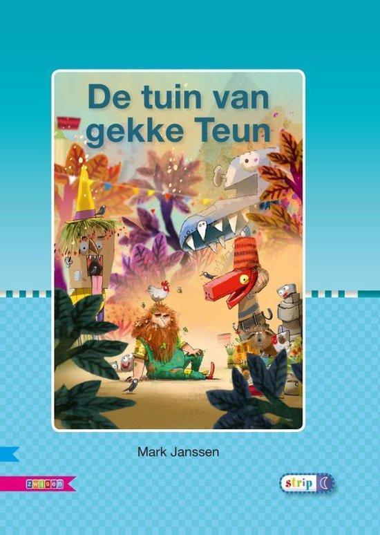 Veilig leren lezen - De tuin van gekke Teun AVI M4 - Mark Janssen  