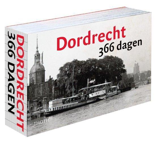Boek cover Dordrecht 366 dagen van Sander van Bladel (Hardcover)