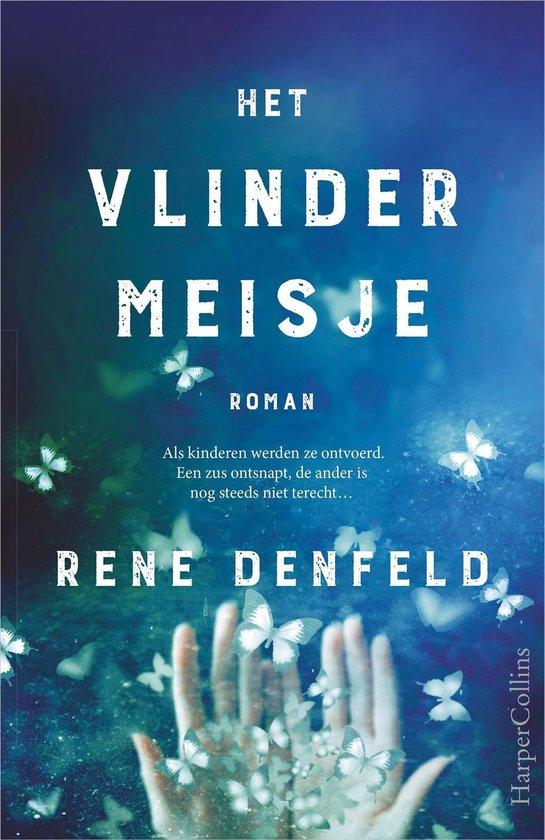 Het vlindermeisje - Rene Denfeld |