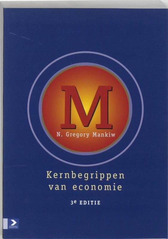 Kernbegrippen van economie - N.G. Mankiw |
