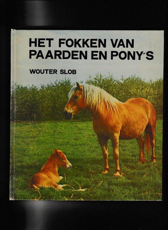 Fokken van paarden en pony s - Slob |