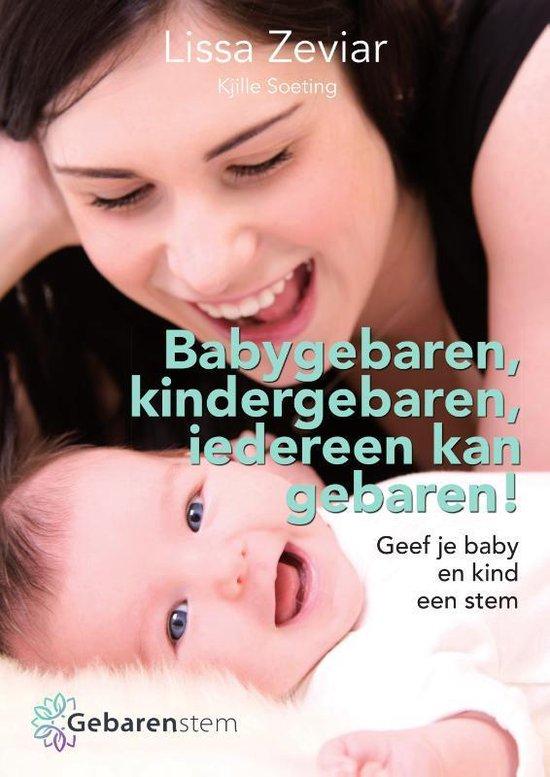 Babygebaren, kindergebaren, iedereen kan gebaren! - Lissa Zeviar |