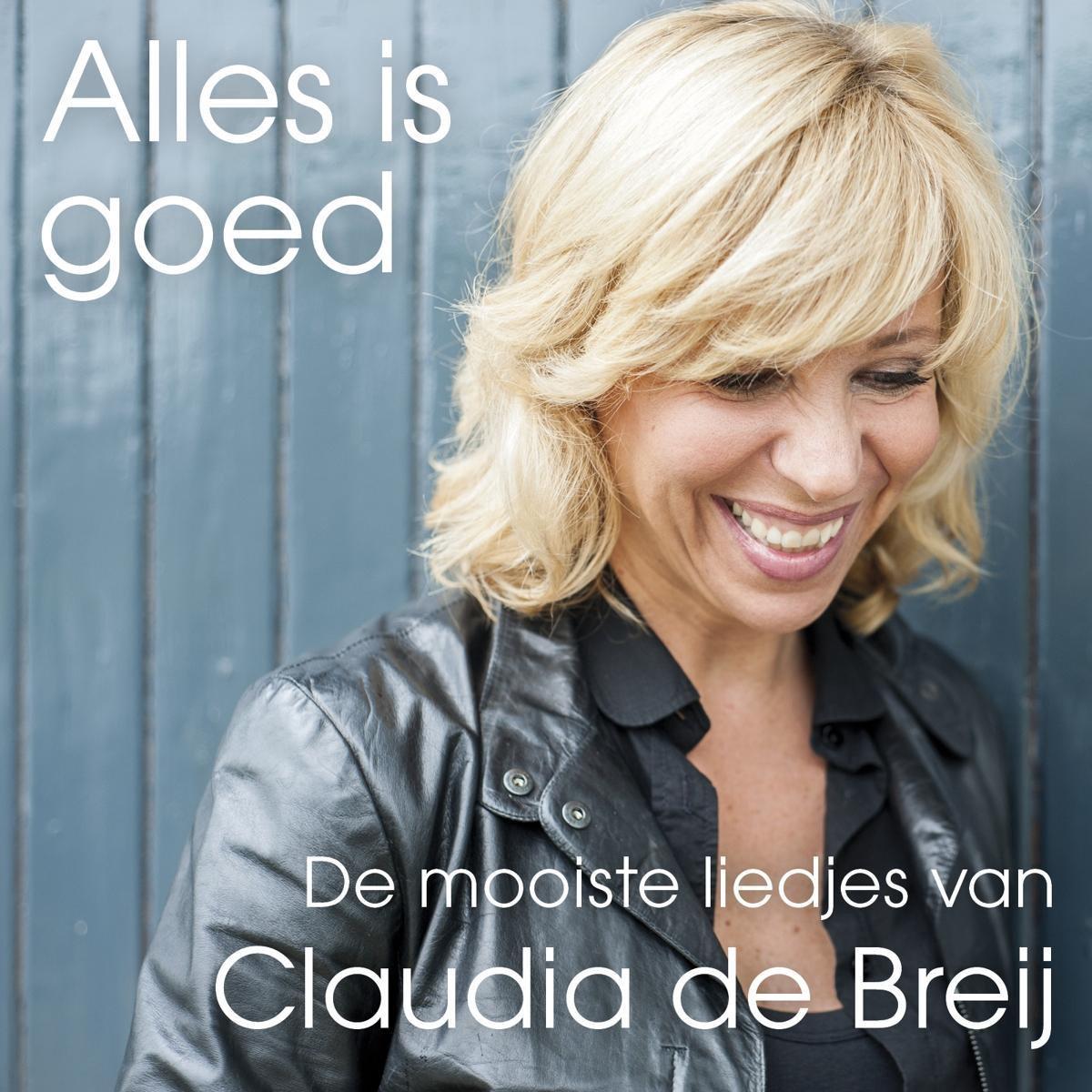 Alles Is Goed - Claudia de Breij