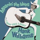Williams Hank - Moanin' The Blues + I..