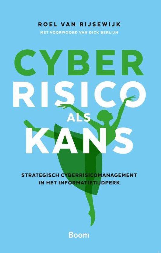 Cyberrisico als kans - Roel van Rijsewijk |