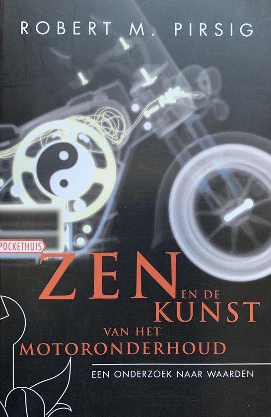 Zen En De Kunst Van Het Motoronderhoud - Robert Pirsig | Readingchampions.org.uk