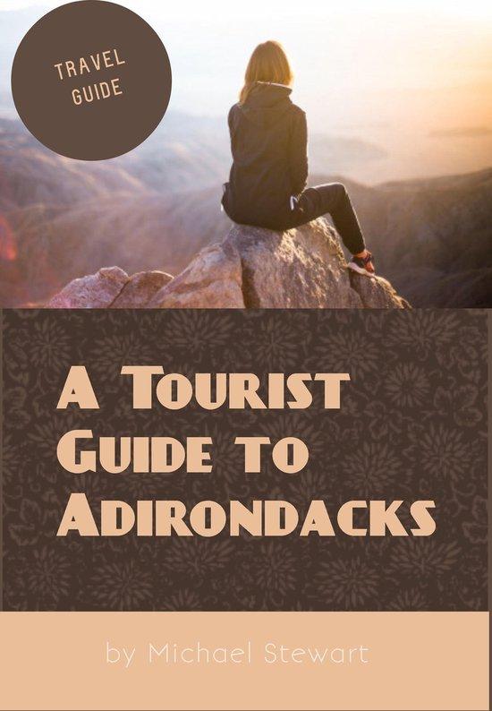 A Tourist Guide to Adirondacks