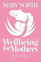 Omslag Wellbeing for Mothers