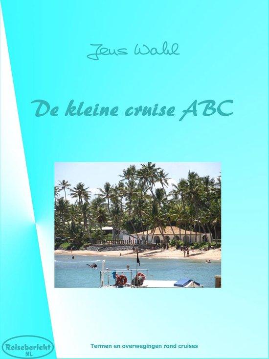 Reisebericht 9 - De kleine cruise ABC - Jens Wahl pdf epub