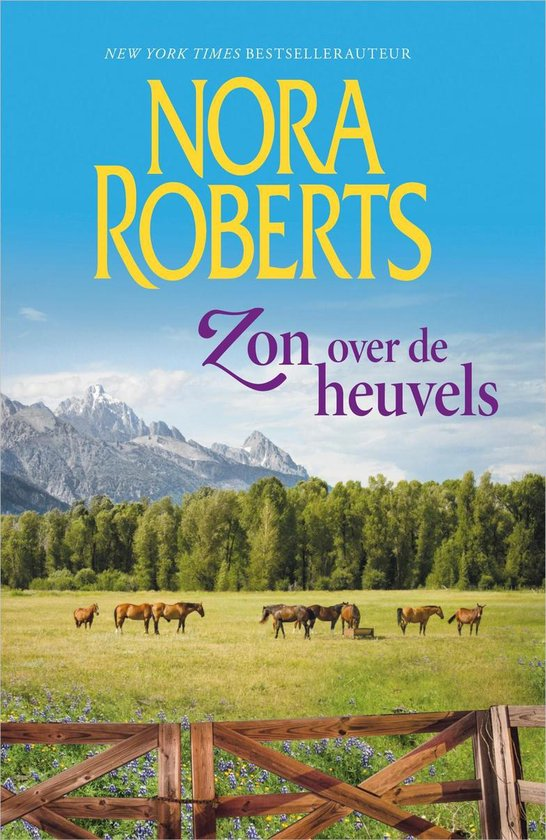Zon over de heuvels - Nora Roberts |
